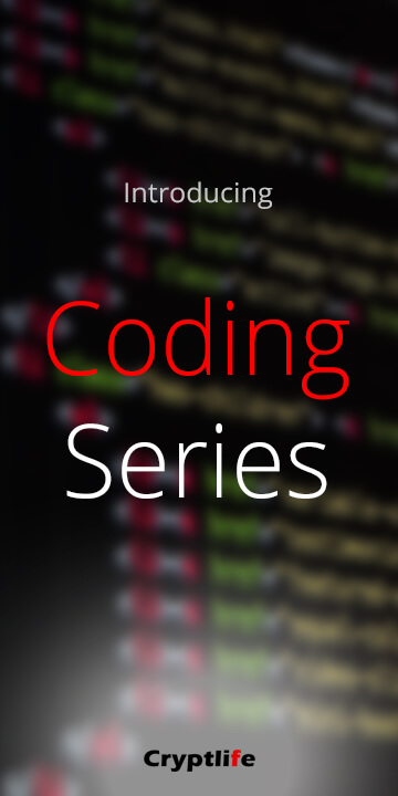 Introducing CryptLife Coding Series